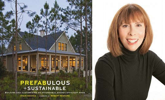 Prefabulous + Sustainable by Sheri Koones