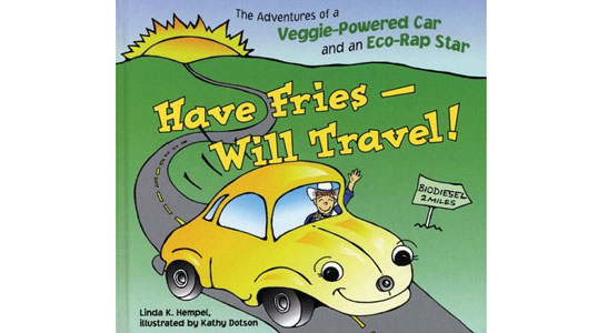 Have Fries Will Travel Biodiesel book for kids