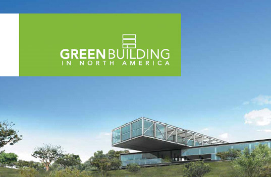 Los Angeles, green building, California, sustainable design, urban planning, CEC green building report, Commission for Environmental Cooperation, CoStar green building report, LEED in California, greenbuildingna1.jpg