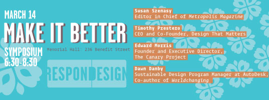 MAKE IT BETTER! Design Symposium at RISD, March 14th