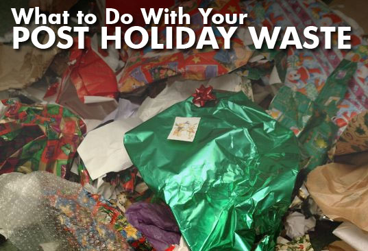 How to Reuse, Recycle and Green Your After Christmas Waste ...