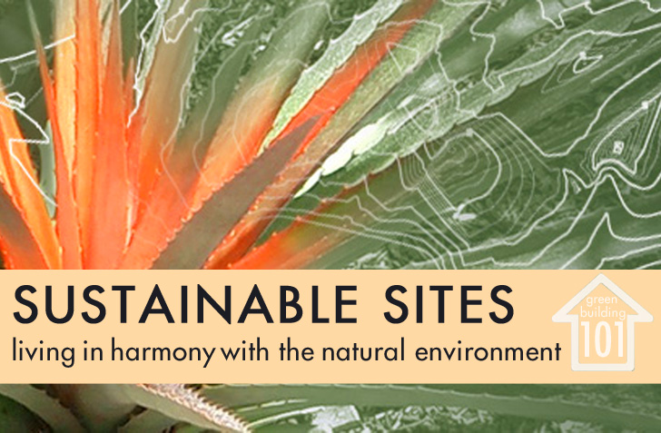 Green Building 101 Sustainable Sites How To Live In Harmony With