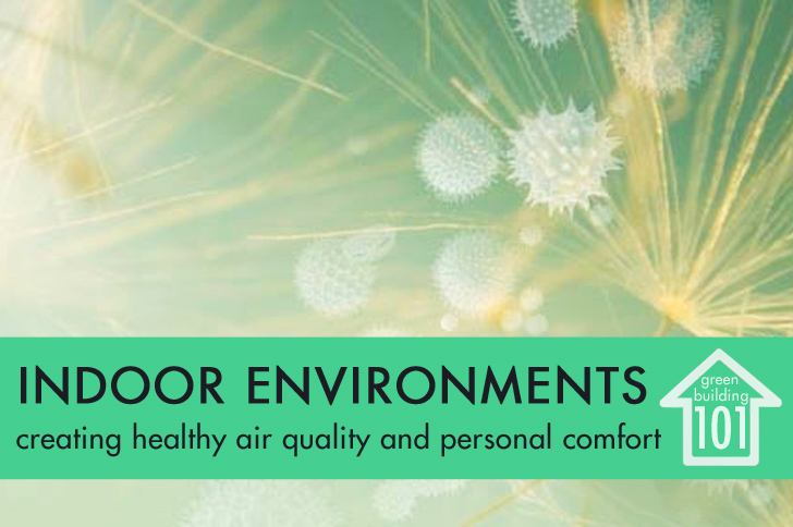 Green building 101 indoor environmental quality clean air for Indoor environmental quality design
