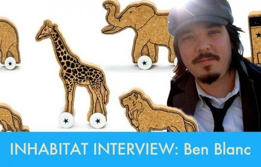 inhabitat interview, ben blanc interview, ben blanc, cork toys, corkels, recycled wood toys, wood chip toys