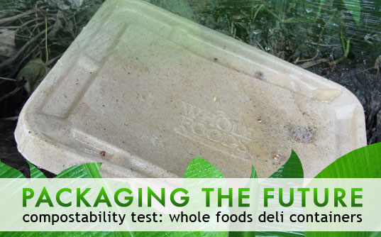 Compostable Packaging Test: Whole Foods Deli Containers