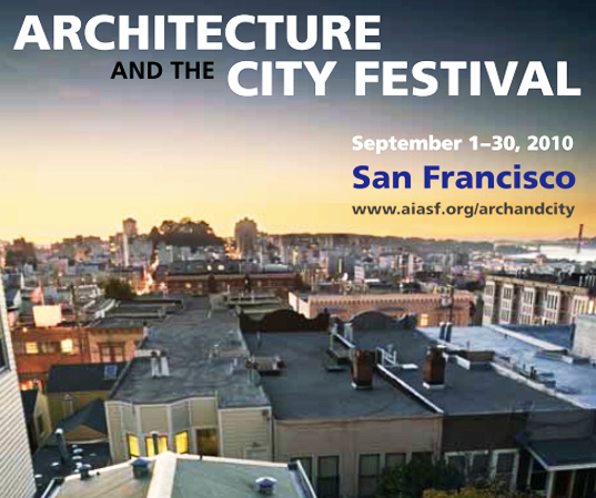 The 2010 Architecture and the City Festival Starts Next Week!