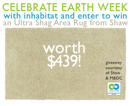 earth Day, Earth Week, MBDC, Cradle to Cradle certified, Cradle to Cradle philosophy, Cradle to Cradle, William McDonough, giveaways, free stuff, win this, green giveaways, earth day giveaways, earth week giveaways, earth day prizes, earth week prizes, earth month, shaw rugs, shaw shag rug, eco rugs