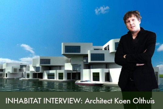 Koen Olthuis, Waterstudio, Waterstudio.nl, amphibious houses, floating house, houseboat, water house, flood proof housing, inhabitat interviews, jill fehrenbacher interview