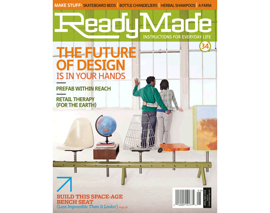 readymade magazine, readymade magazine folds, publishing, green design, recycled materials, diy design, sustainable design, shelter magazine, meredith corporation, do it yourself design, green furniture