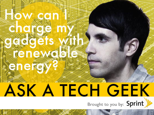 ask a gadget geek, ask a tech geek, clean technology, consumer electronics, eco design, eco geek, Eco Tech, engadget founder, gdgt, gdgt founder, gdgt.com, gizmodo founder, green consumer technology, green design, green gadgets, green gagdets, green gdts, green tech, green technology, Greener Gadgets, inhabitat, inhabitat ask a tech geek, peter rojas, Sustainable Gadgets, sustainable technology, tech geek, renewable energy, green gadget chargers, solar powered charger, wind powered charger, kinetic energy charger