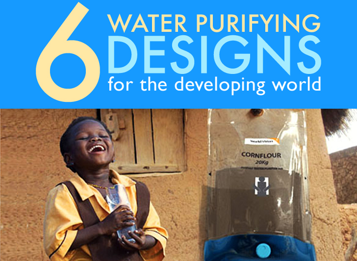 6 Water-purifying Devices for Clean Drinking Water in the Developing World