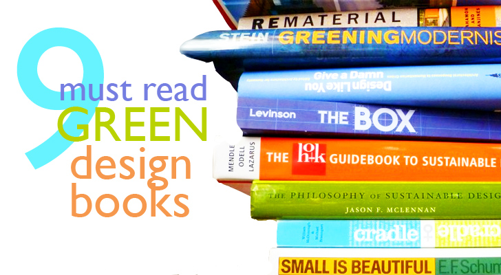 9 Green Design Books To Add To Your Recommended Reading List