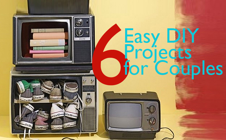 6 Easy To Do Diy Projects That Won T Ruin Your Relationship