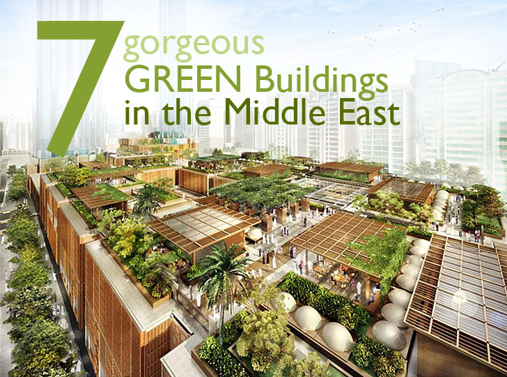 Gorgeous Green Buildings In The Middle East Inhabitat Green - Sustainable architecture design