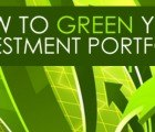 Tips on How to Green Your Investment Portfolio