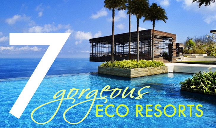 7 Gorgeous Eco Resorts For a Green Escape Six Senses Eco ...