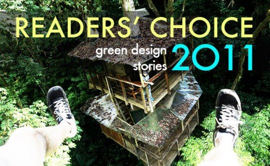 readers choice 2011, top green stories of 2011, eco stories of 2011, green news 2011, best stories of 2011, inhabitat readers choice winners