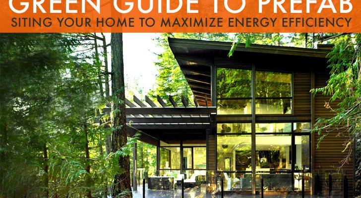 Awesome GREEN GUIDE TO PREFAB: Understanding Your Building Site And Getting The  Most Out Of It | Inhabitat   Green Design, Innovation, Architecture, Green  Building