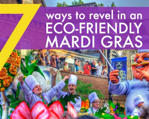 Mardi Gras, eco-friendly Mardi Gras, mardi gras celebration