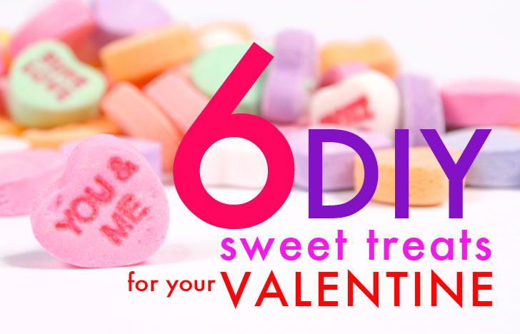 diy six homemade sweet treats for your valentine