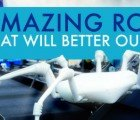 6 Robot Designs That Will Better Our Future