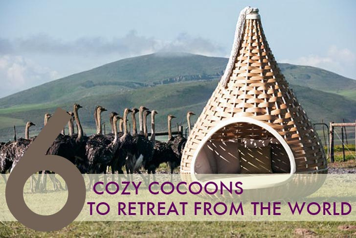 6 Cozy Cocoons to Retreat From The World