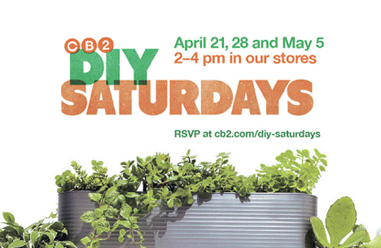 crate and barrell, cb2, cb2 diy saturdays, green events, diy, do it yourself, green design, eco design, sustainable design, earth day events