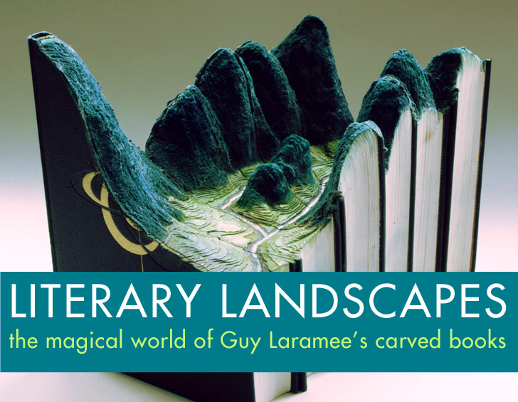 Guy Laramee's Carvings Prove that Books Can Transport Us to Incredible New Worlds