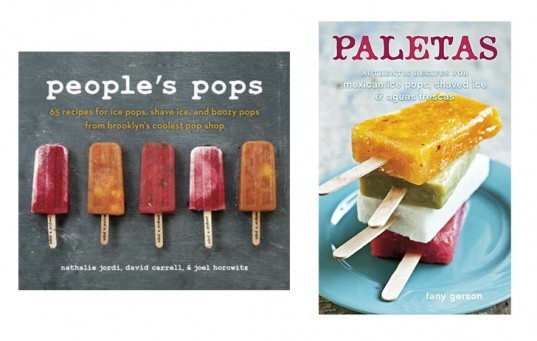 Peoples' Pops Book, Paletas Book, Popsicle Recipe Books, Popsicle books