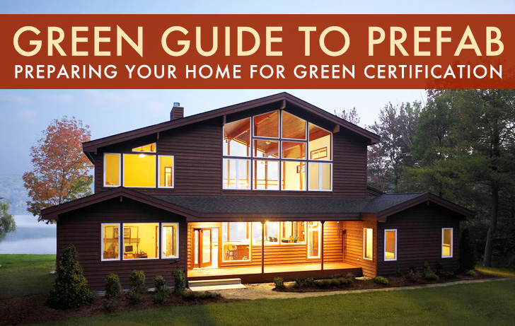 GREEN GUIDE TO PREFAB: Preparing Your Home for Green Certification ...