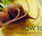 HOW TO: Pickle Beets In Just 1 Hour