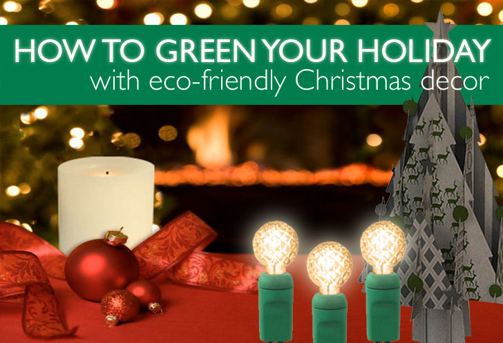 How To Green Your Holidays With Eco Friendly Christmas Decor