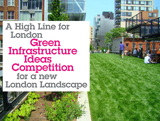 High Line, NYC, London, green design, urban spaces, public park, open space, mushroom farm, design competition