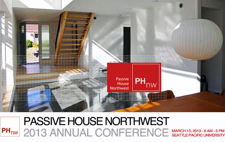 The Passive House Northwest Conference Kicks Off in Seattle March ...