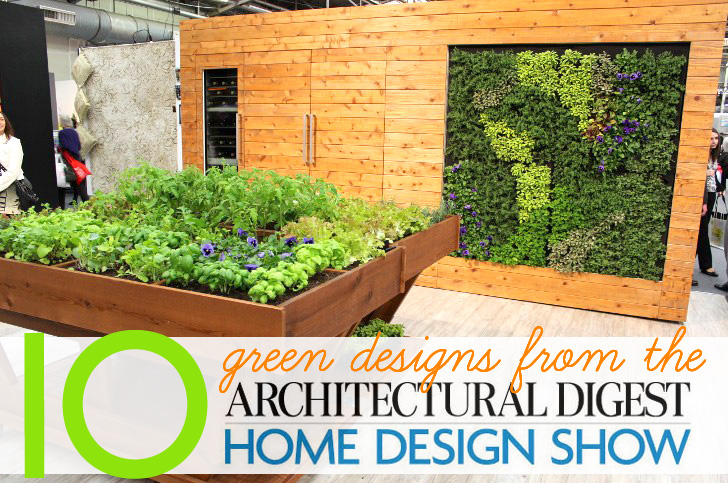 10 Fresh Green Home Designs Spotted at the Architectural Digest Design Show