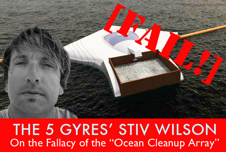 """The Fallacy of Cleaning the Gyres of Plastic With a Floating """"Ocean Cleanup Array"""""""