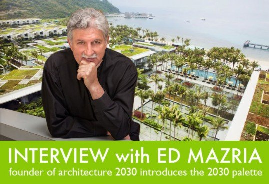 Architecture 2030, 2030 Palette, Ed Mazria, Green Architecture, green construction, global warming, carbon neutral architecture, sustainable building,