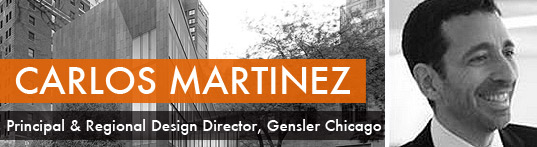 carlos martinez, architect carlos martinez, gensler, gensler chicago