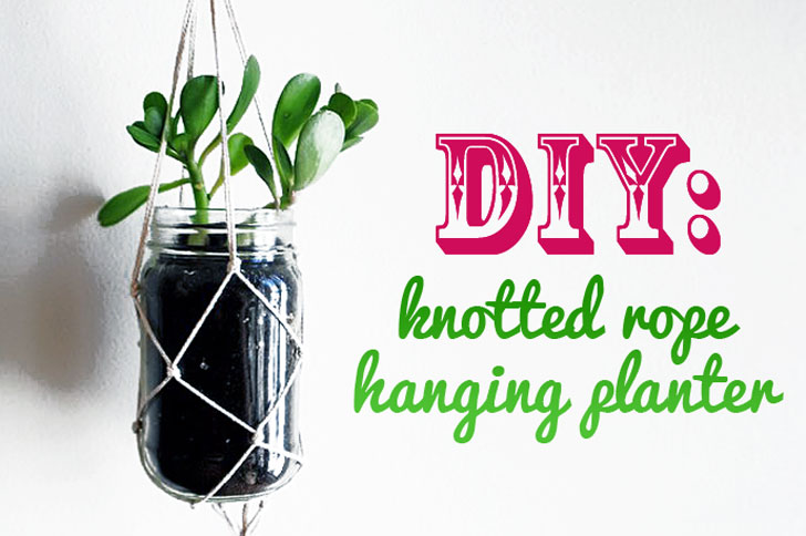 Diy Learn How To Make A Knotted String Hanging Planter