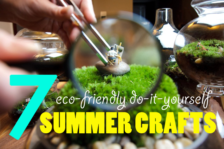 7 eco friendly diy summer crafts for kids of all ages Summer craft ideas for adults