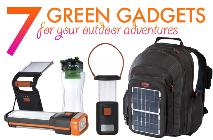 7 Green Gadgets for Your Next Outdoor Adventure