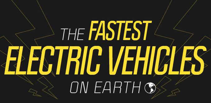 INFOGRAPHIC The Fastest Electric Vehicles On Earth
