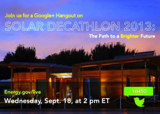solar decathlon, 2013 solar decathlon, solar decathlon 2013, google+ hangout, google plus hangout, student projects, student team, green design, green building, green architecture, sustainable building, sustainable design, sustainable architecture, eco design