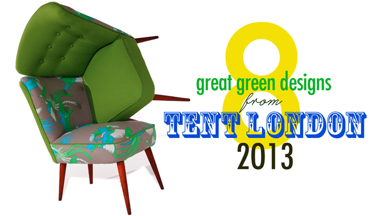 Design  sc 1 st  Inhabitat & 8 Great Green Designs Coming to Tent London 2013 at the London ...