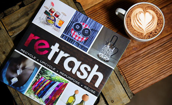 'Retrash' Coffee Table Book Offers Up Inspired Upcycled, Recycled, and Repurposed Designs