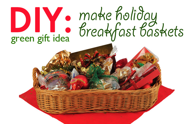 Diy gift idea holiday breakfast basket inhabitat