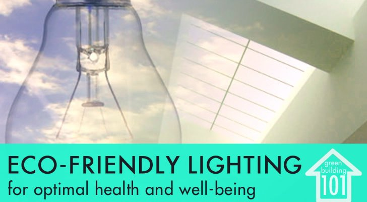 environmentally friendly lighting. GREEN BUILDING 101: Environmentally Friendly Lighting For Health And Well-Being | Inhabitat - Green Design, Innovation, Architecture, Building I