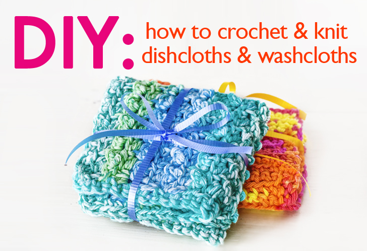 Diy Crocheted And Knit Dishcloths And Washcloths To Help Kick Your