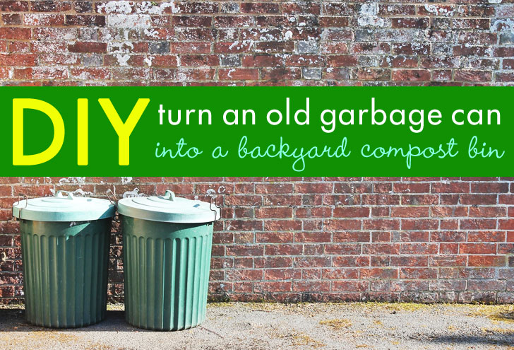 DIY: Backyard Composter From A Garbage Can + What Can Be Tossed Into It |  Inhabitat   Green Design, Innovation, Architecture, Green Building