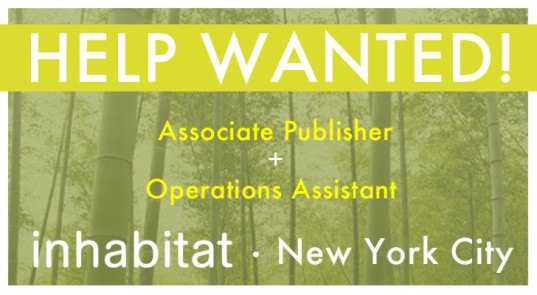 Inhabitat recruitment, associate publisher, operations assistant